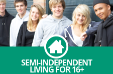 Semi-independent Living for 16+