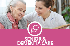 Senior & dementia care