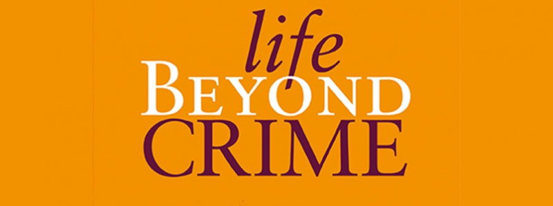 Life Beyond Crime book cover