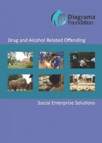 DVD - Drug and Alcohol Related Offending. Social Enterprise Solutions